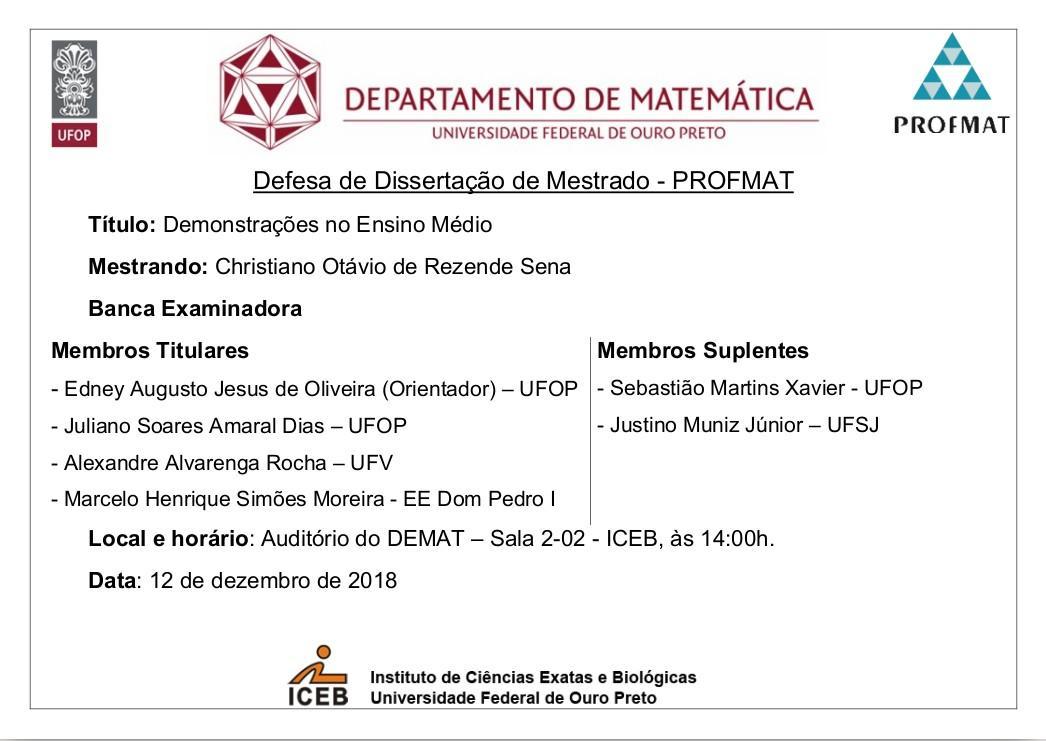 · Defesa de Monografia Christiano Otávio de Rezende Sena, 12 de dezembro de 2018, às 14:00h, Auditório do DEMAT – Sala 2-02 - IC