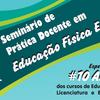 CEDUFOP realizou I Seminário de Prática Docente em Educação Física Escolar